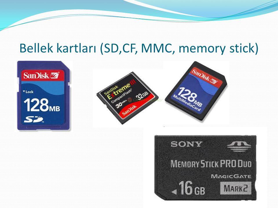 Bellek kartları (SD,CF, MMC, memory stick)