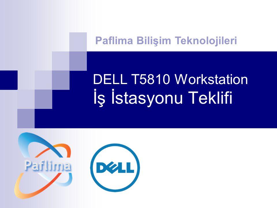 DELL T5810 Workstation İş İstasyonu Teklifi