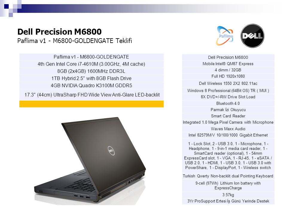 Dell Precision M6800 Paflima v1 - M6800-GOLDENGATE Teklifi