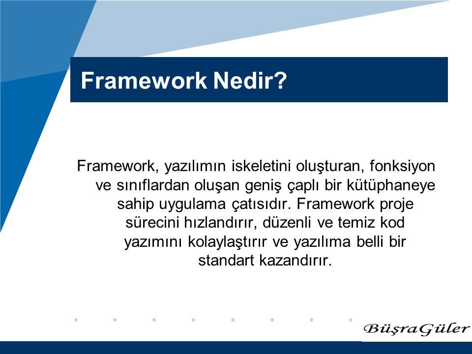 Framework Nedir