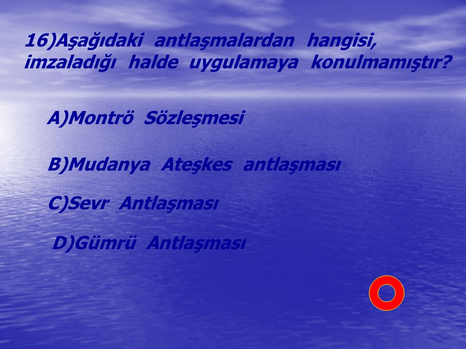 16)Aşağıdaki antlaşmalardan hangisi,