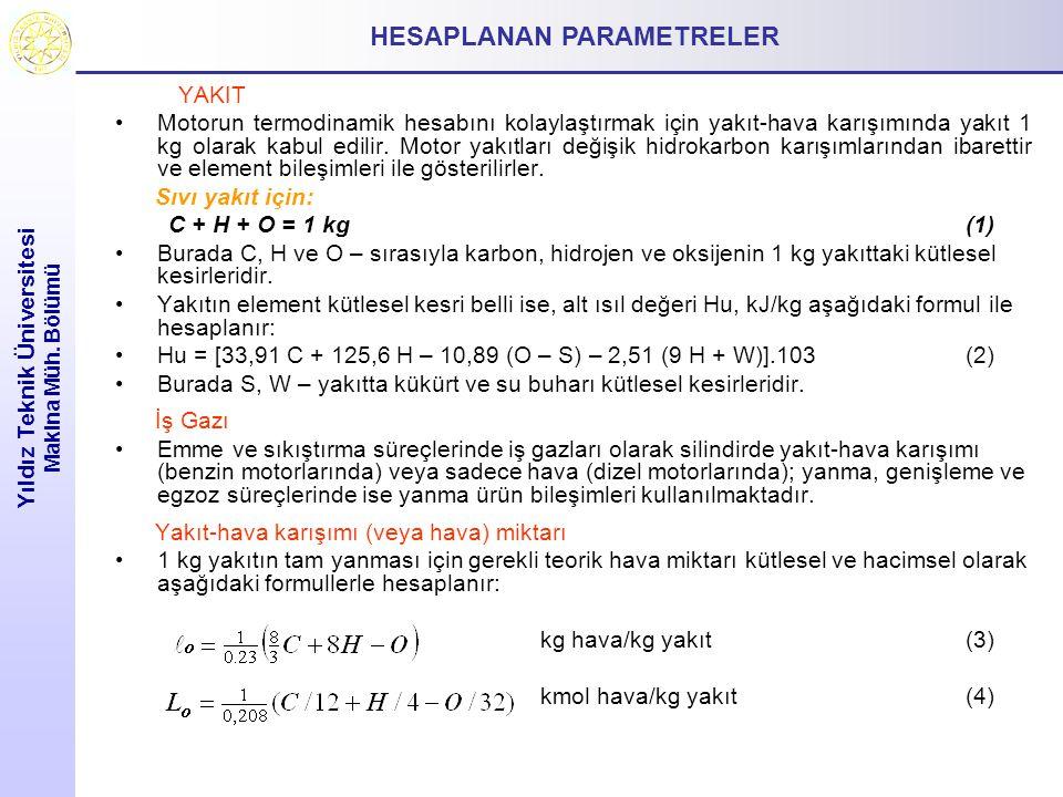 HESAPLANAN PARAMETRELER Yıldız Teknik Üniversitesi Makina Müh. Bölümü