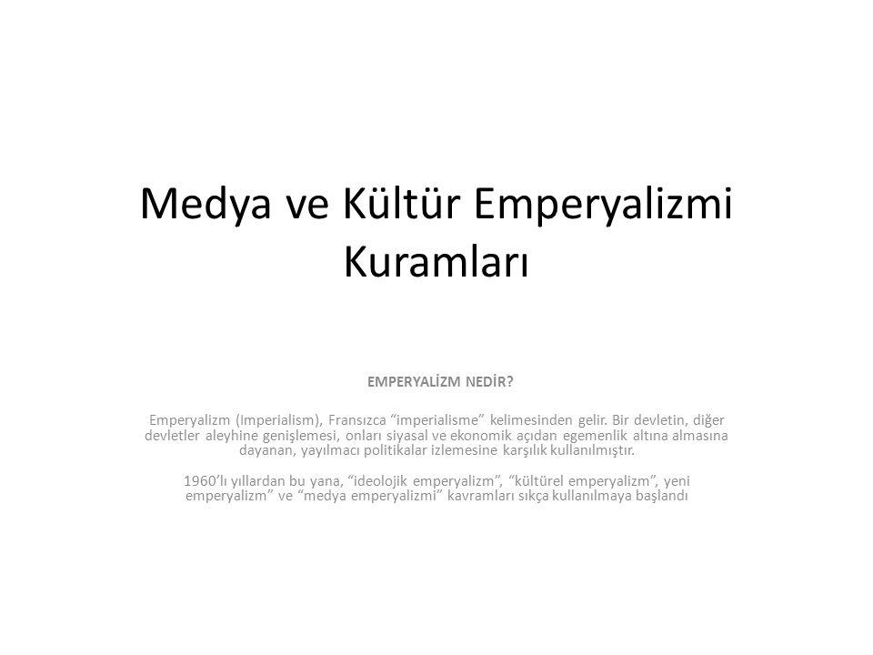 Medya ve Kültür Emperyalizmi Kuramları
