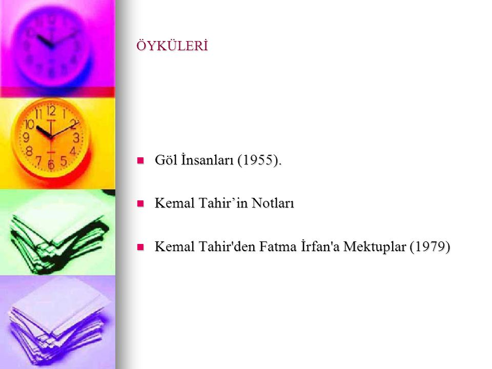 Kemal Tahir'in Notları Kemal Tahir den Fatma İrfan a Mektuplar (1979)