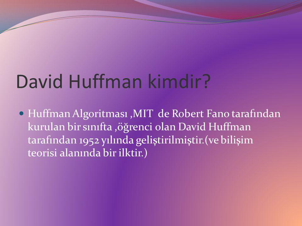 David Huffman kimdir