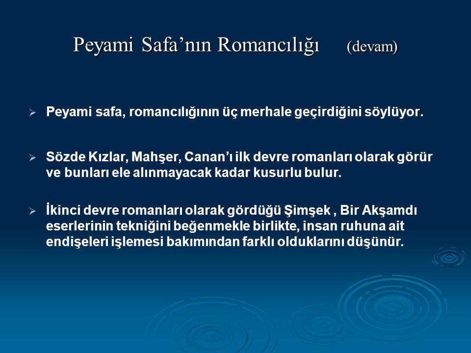 Peyami Safa'nın Romancılığı (devam)