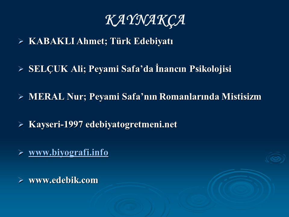 KAYNAKÇA KABAKLI Ahmet; Türk Edebiyatı