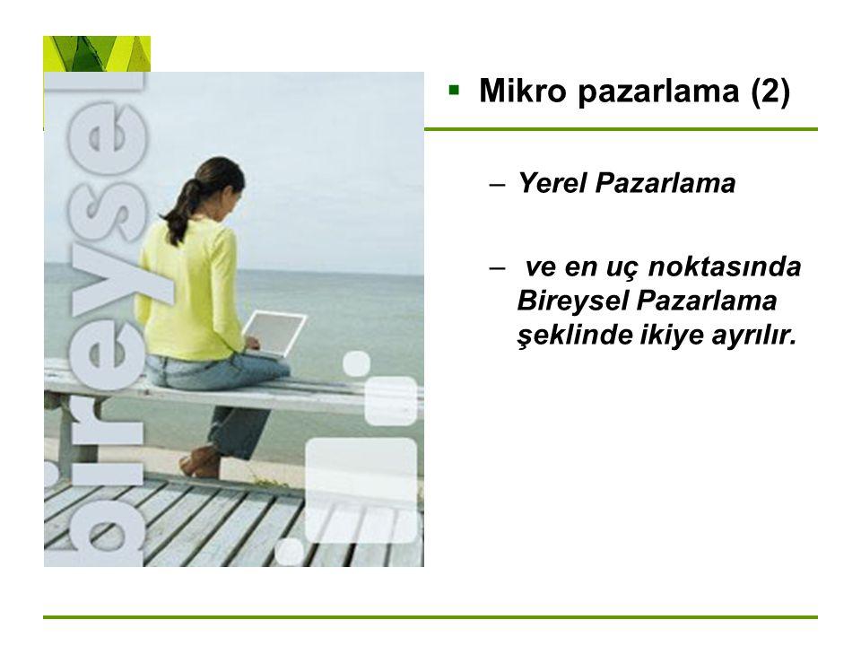 Mikro pazarlama (2) Yerel Pazarlama