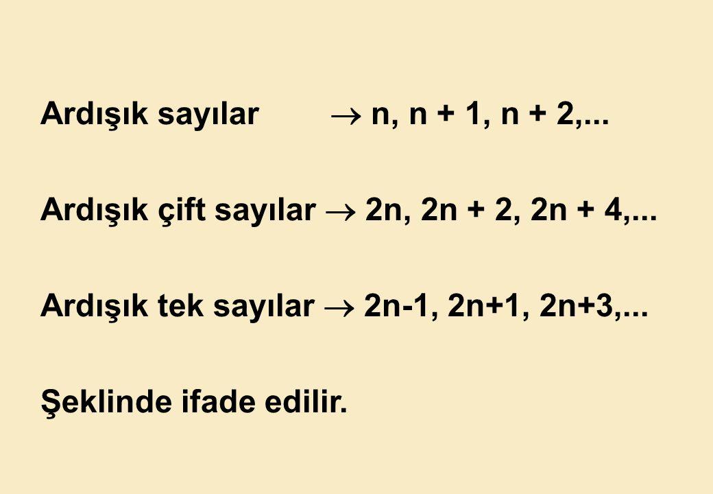 Ardışık sayılar  n, n + 1, n + 2,...