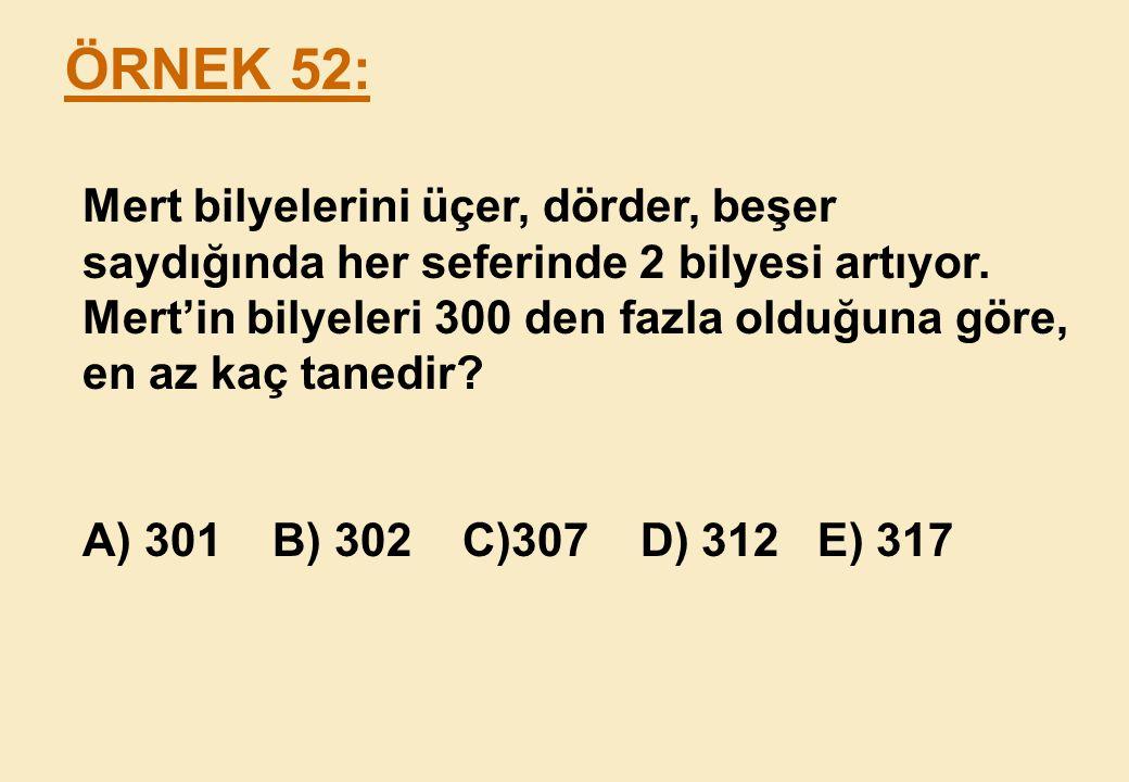 ÖRNEK 52:
