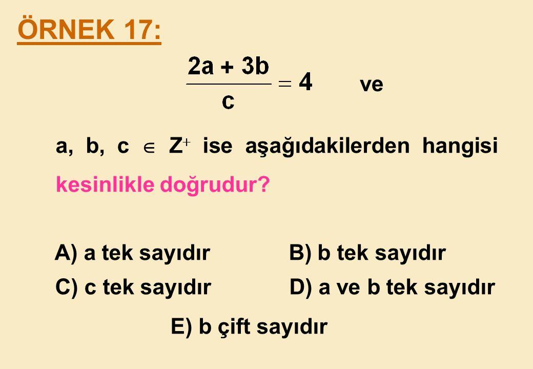 a, b, c  Z ise aşağıdakilerden hangisi kesinlikle doğrudur