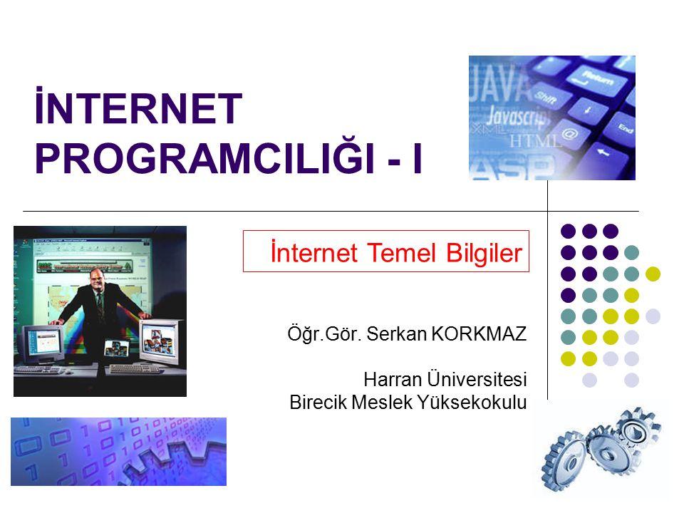 İNTERNET PROGRAMCILIĞI - I