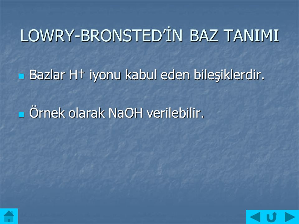 LOWRY-BRONSTED'İN BAZ TANIMI