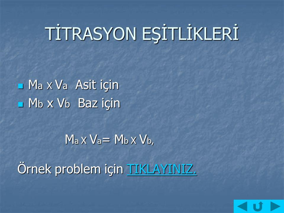 TİTRASYON EŞİTLİKLERİ