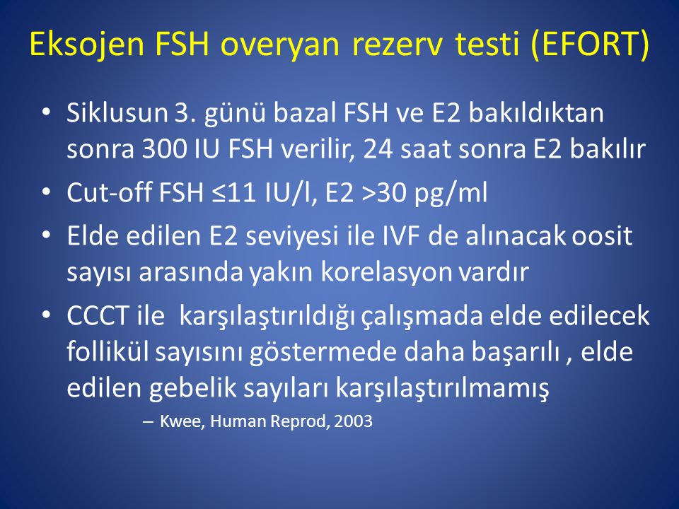 Eksojen FSH overyan rezerv testi (EFORT)
