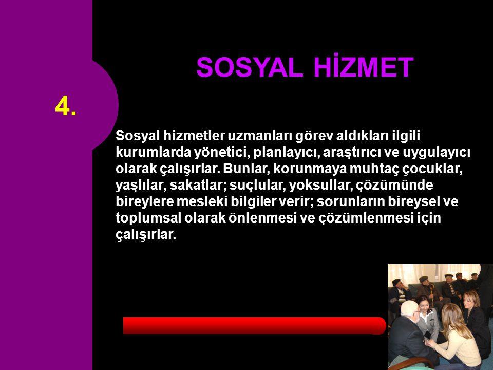4. SOSYAL HİZMET.