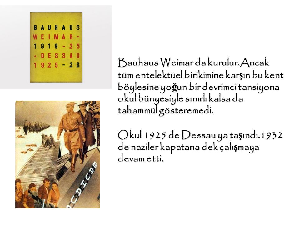 Bauhaus Weimar da kurulur
