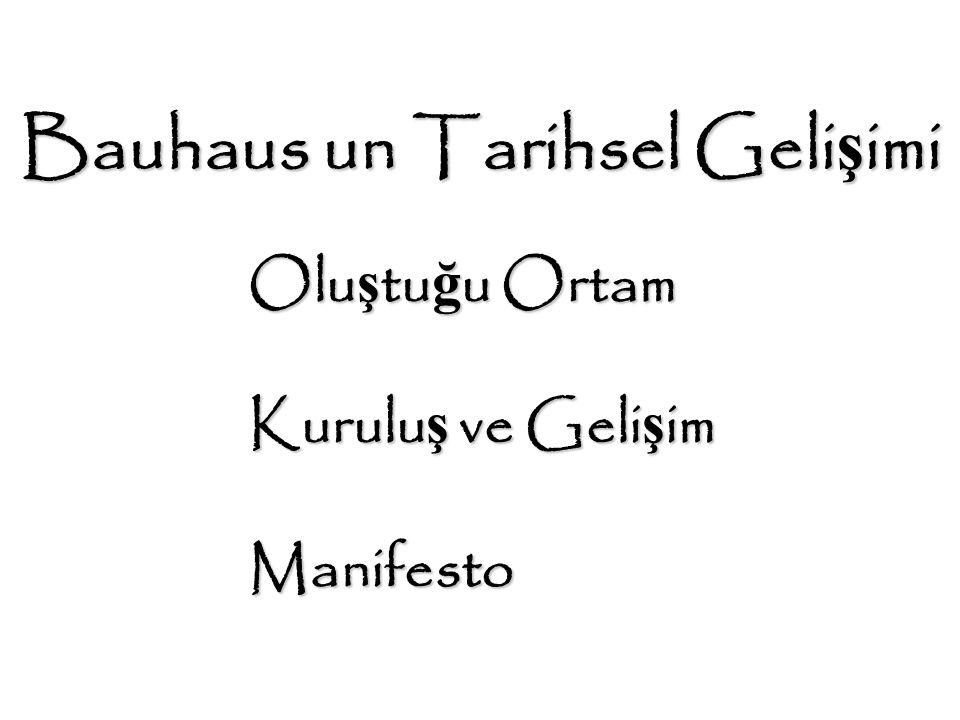 Bauhaus un Tarihsel Gelişimi