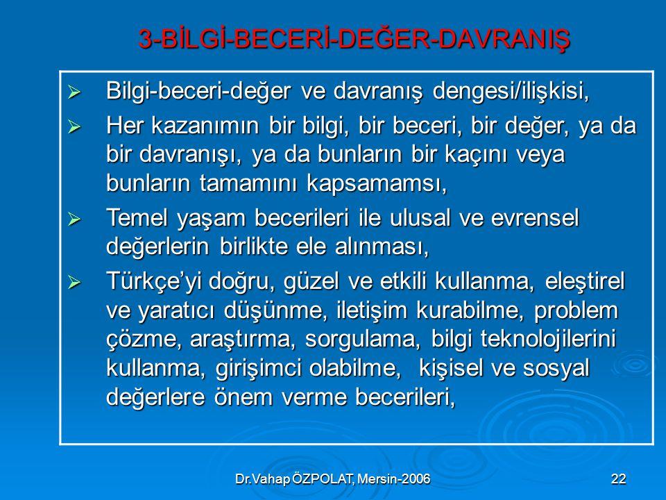 3-BİLGİ-BECERİ-DEĞER-DAVRANIŞ