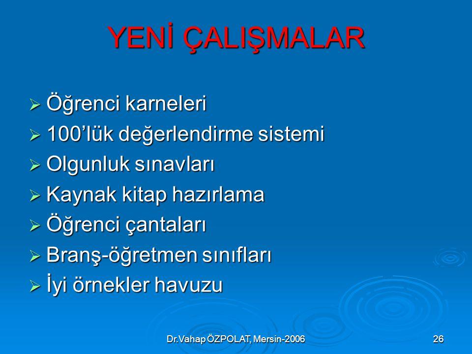 Dr.Vahap ÖZPOLAT, Mersin-2006