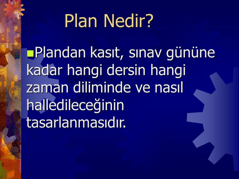Plan Nedir.