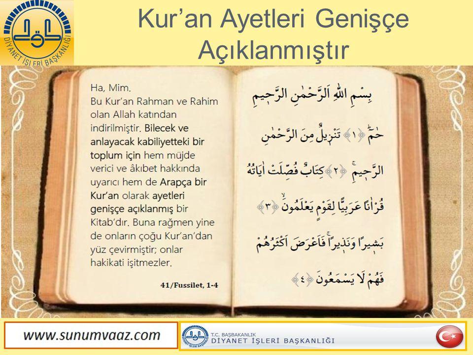 Kur'an Ayetleri Genişçe Açıklanmıştır