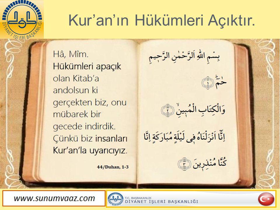 Kur'an'ın Hükümleri Açıktır.