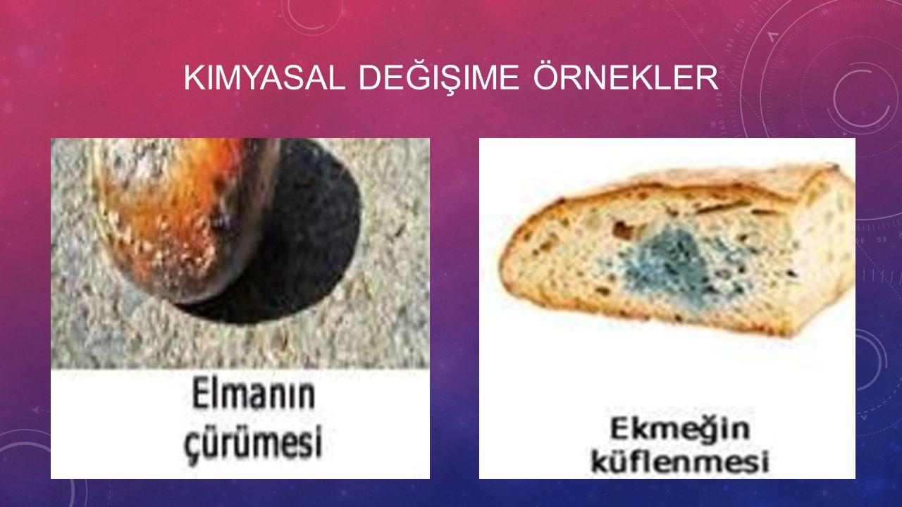 Kimyasal değişime örnekler