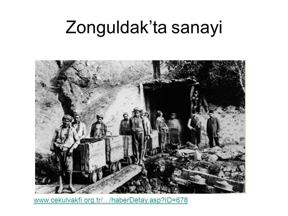 Zonguldak'ta sanayi www.cekulvakfi.org.tr/.../haberDetay.asp ID=678