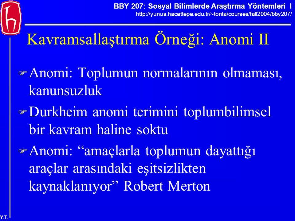 Kavramsallaştırma Örneği: Anomi II
