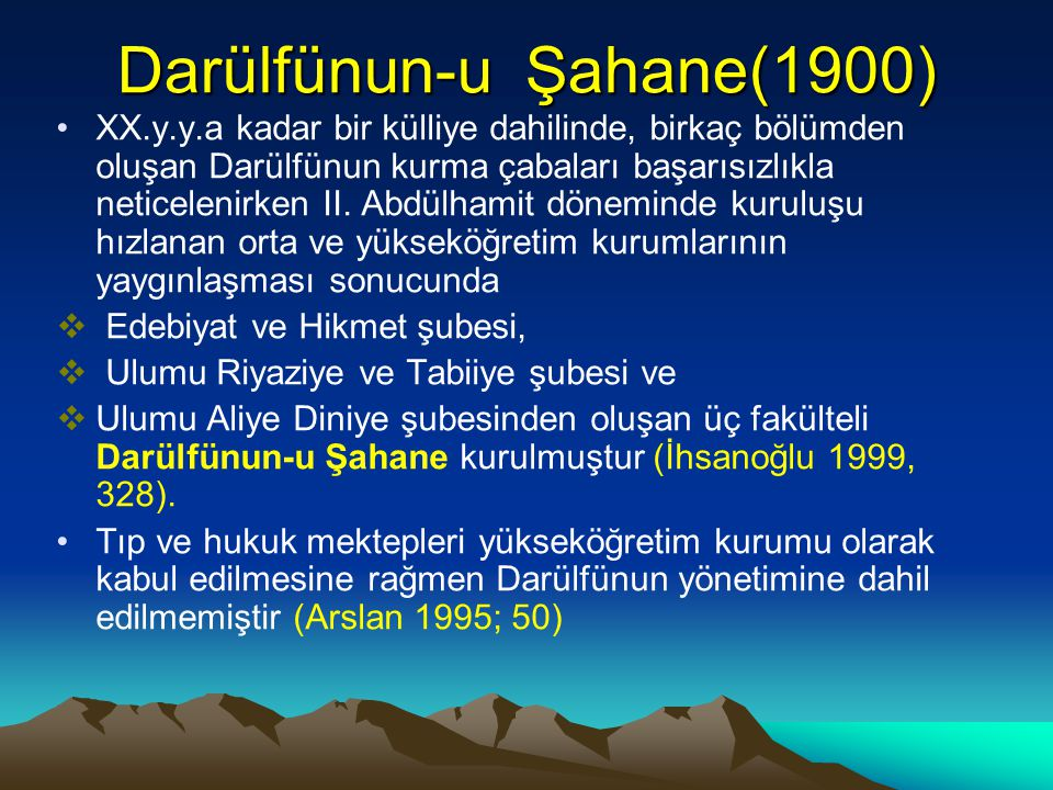 Darülfünun-u Şahane(1900)