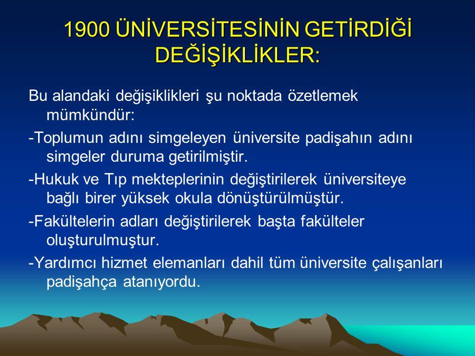 1900 ÜNİVERSİTESİNİN GETİRDİĞİ DEĞİŞİKLİKLER: