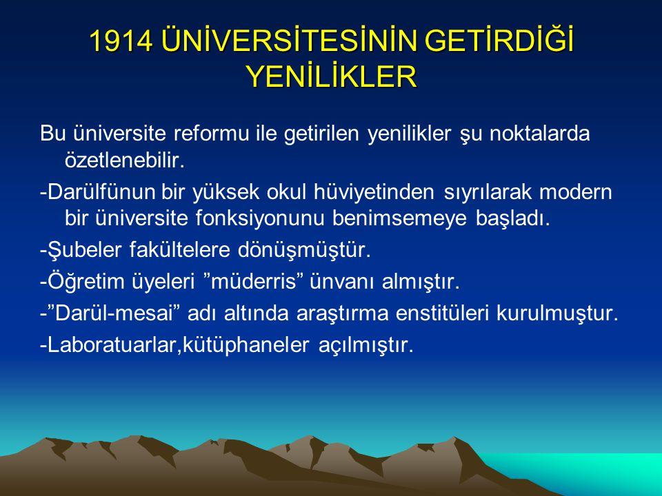 1914 ÜNİVERSİTESİNİN GETİRDİĞİ YENİLİKLER