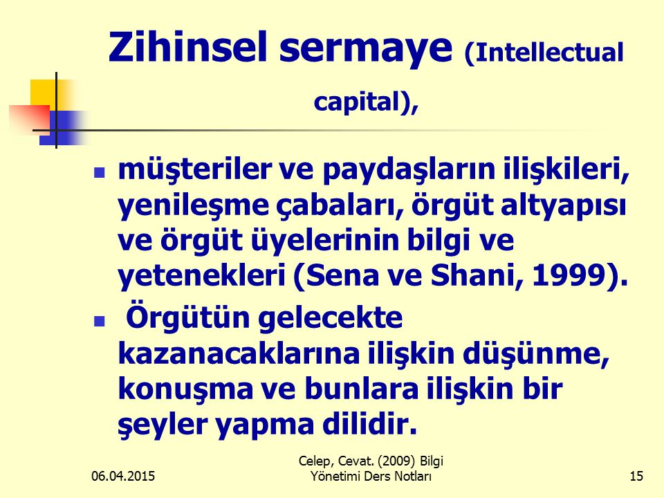 Zihinsel sermaye (Intellectual capital),