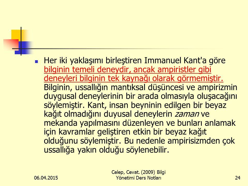 Celep, Cevat. (2009) Bilgi Yönetimi Ders Notları