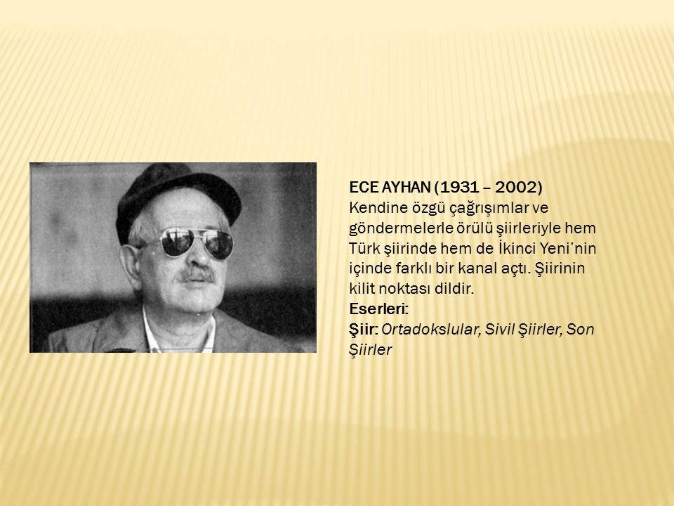 ECE AYHAN (1931 – 2002)
