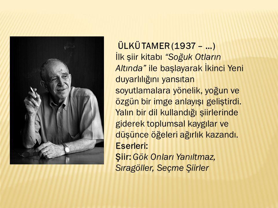 ÜLKÜ TAMER (1937 – …)
