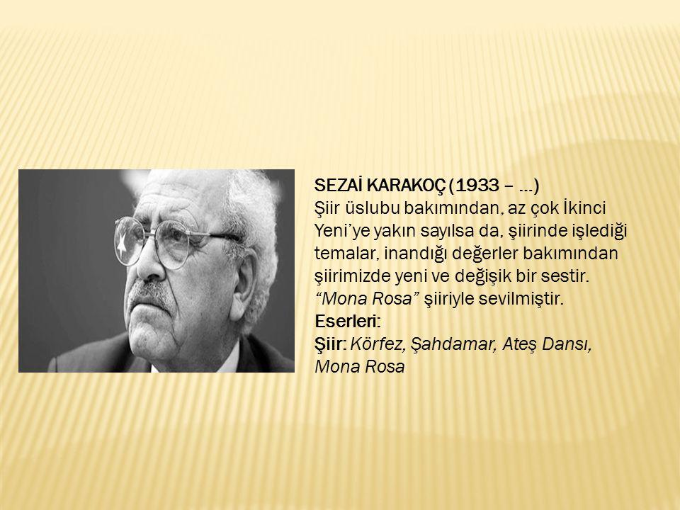 SEZAİ KARAKOÇ (1933 – …)