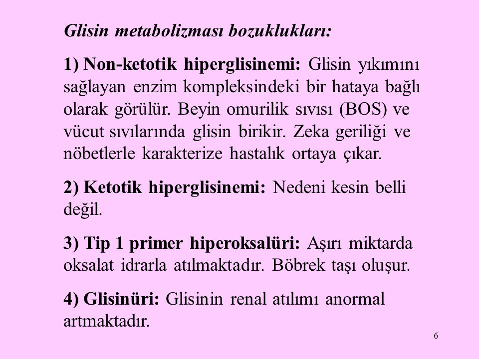 Glisin metabolizması bozuklukları: