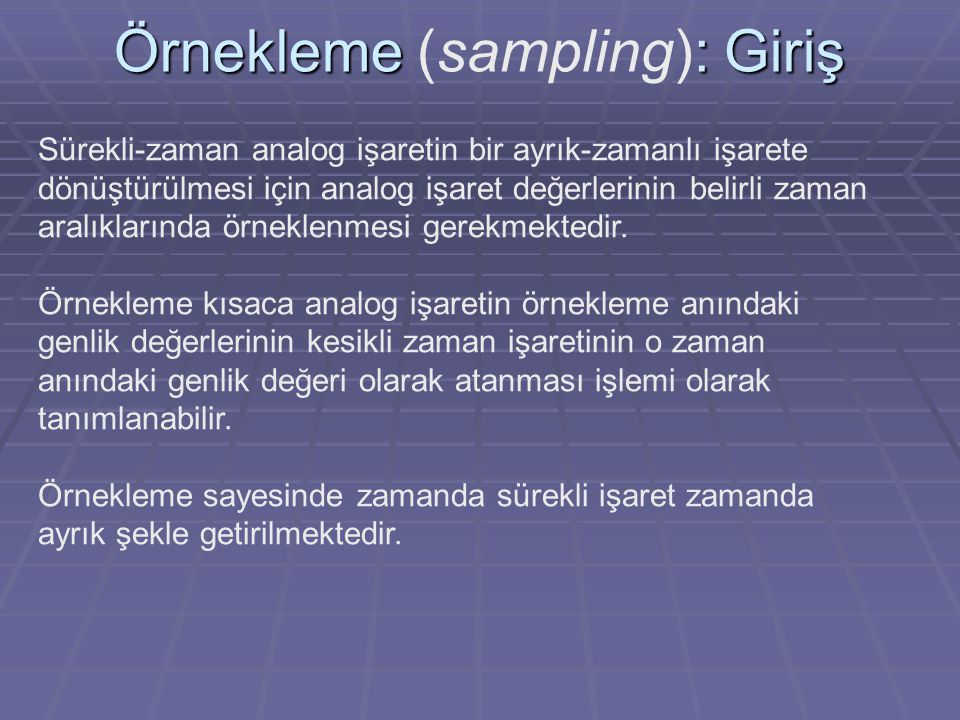 Örnekleme (sampling): Giriş