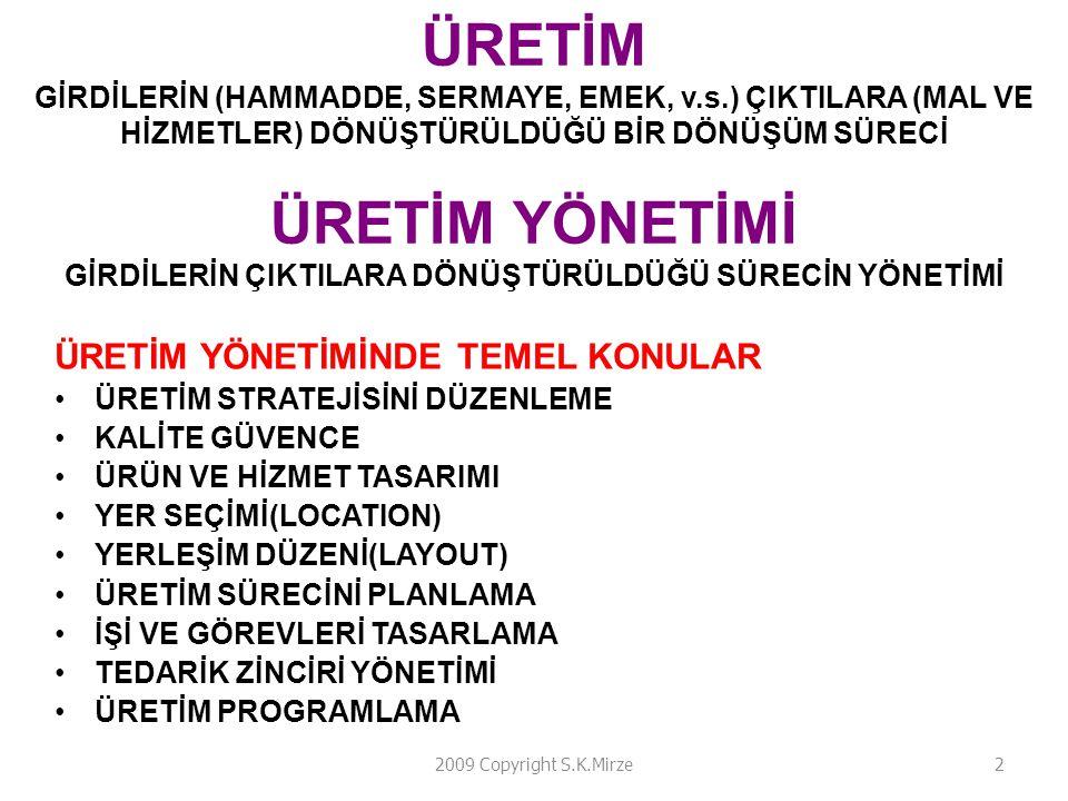 ÜRETİM GİRDİLERİN (HAMMADDE, SERMAYE, EMEK, v. s