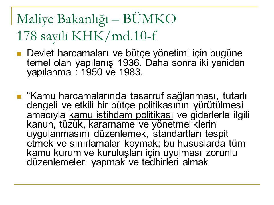 Maliye Bakanlığı – BÜMKO 178 sayılı KHK/md.10-f