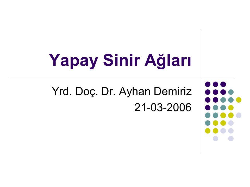 Yrd. Doç. Dr. Ayhan Demiriz 21-03-2006