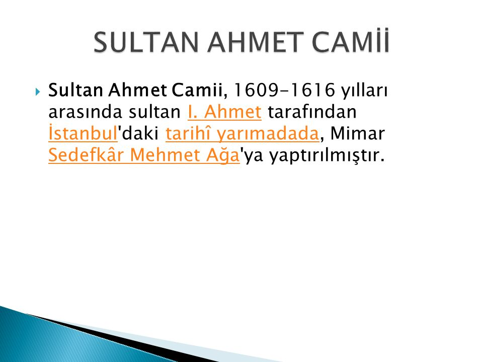 SULTAN AHMET CAMİİ