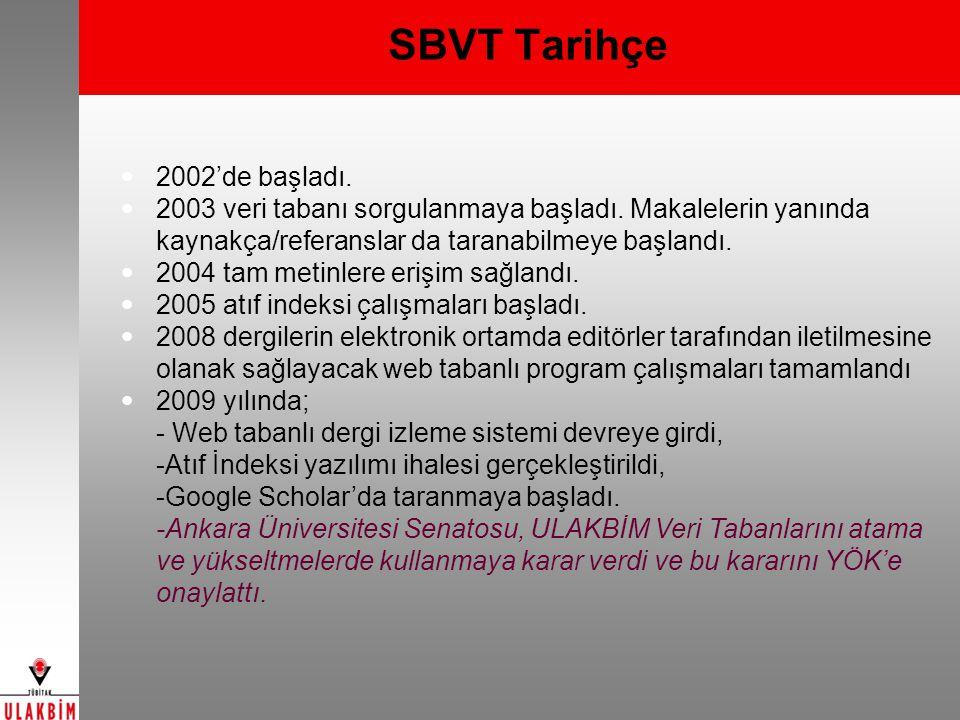 SBVT Tarihçe 2002'de başladı.