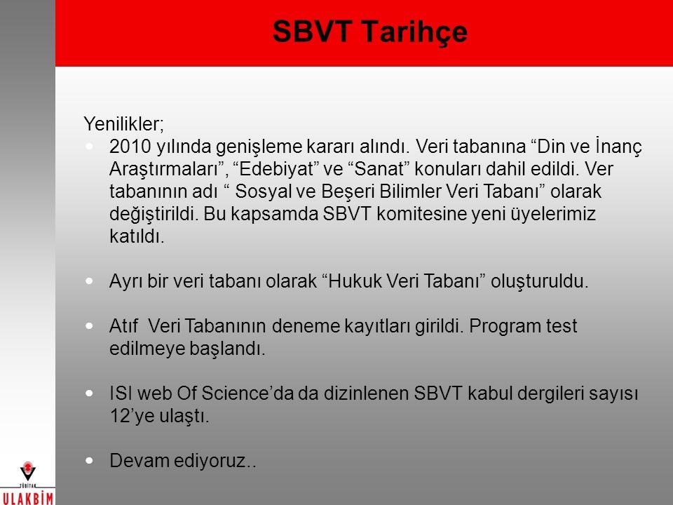 SBVT Tarihçe Yenilikler;