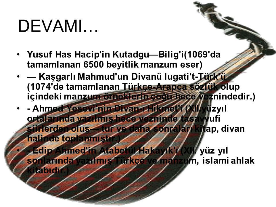 DEVAMI… Yusuf Has Hacip in Kutadgu—Bilig i(1069 da tamamlanan 6500 beyitlik manzum eser)