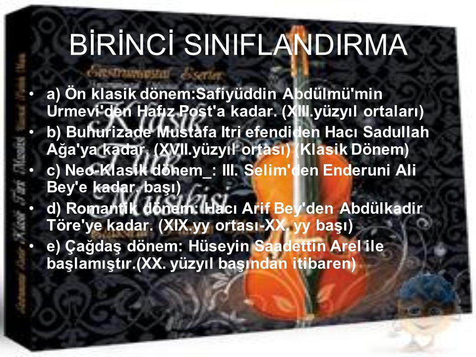 BİRİNCİ SINIFLANDIRMA