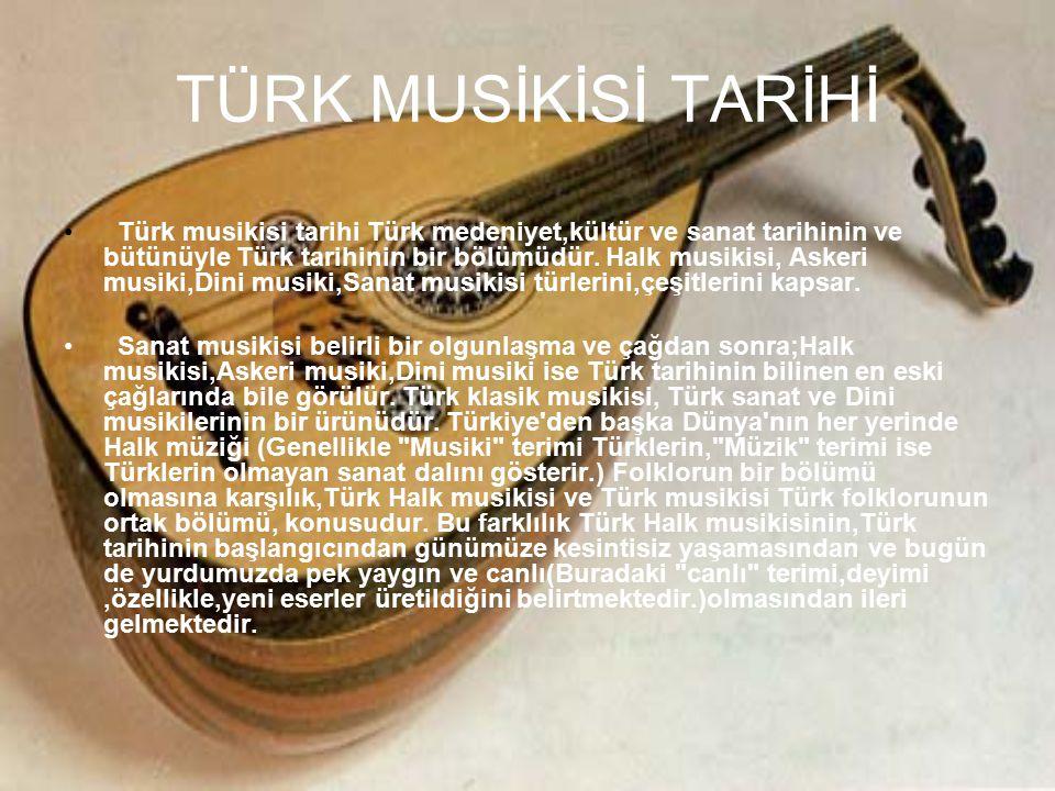 TÜRK MUSİKİSİ TARİHİ
