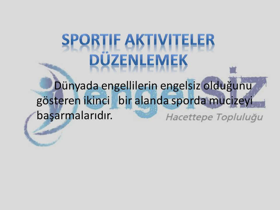Sportif Aktiviteler Düzenlemek